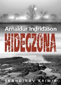 Arnaldur Indridason: Hidegzóna